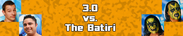 3.0 vs The Batiri