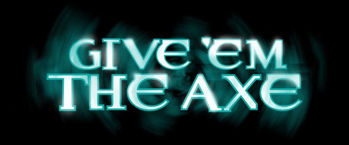 """CHIKARA """"Give 'em the Axe"""" du 29/07/2012 ResidentAxe"""